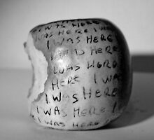 """I was here"" by Sarah Horsman"