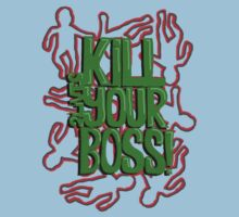 Kill Your Boss! A 2lives tshirt by brainsherbet