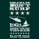 Surf team vietnam - Charlie Don't surf - White by buud