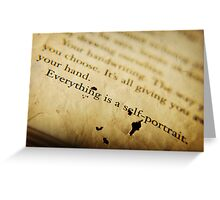 Everything is a Self Portrait  Greeting Card