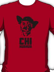 Chi HuaHua T-Shirt