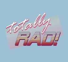 Totally RAD! by Riott Designs