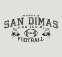 San Dimas High School Football RULES! [mono] by slicepotato
