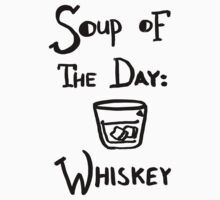 Soup of the Day: Whiskey by gedwolfe