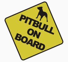 Pitbull on board by avdesigns