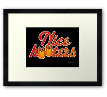 NICE HOOTERS  (ART) Framed Print