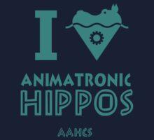 I Heart Animatronic Hippos (AAHCS) by Jeremy Kohrs