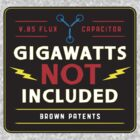 Gigawatt Sign  by BUB THE ZOMBIE