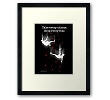 TAKE EVERY CHANCE Framed Print