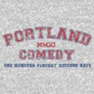 Portland Comedy: 100% Success Rate by Rippletron