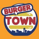 Burger Town by Jarrad .