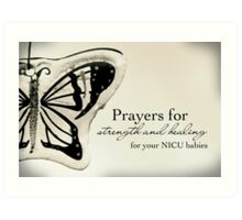 Prayers for NICU Babies Art Print