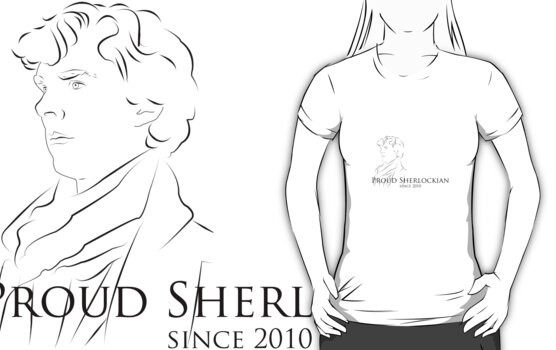 Proud Sherlockian Since 2010 by nero749
