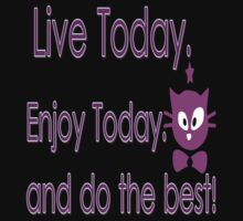 Live Today  txt kitty cat animation vector art by cheeckymonkey