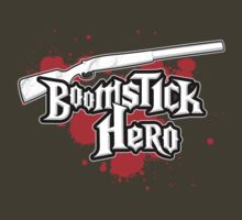 Boomstick Hero! by jchristianreed
