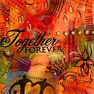 Together Forever and EVER by  Angela L Walker