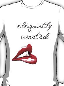 Elegantly Wasted T-Shirt