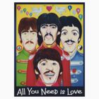 All You Need is Love T Shirt by StevieRiksArt