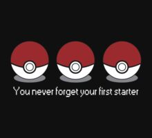 You never forget your first starter v.2 by Mechanical-Koi