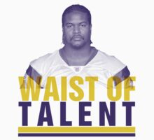 Bryant Mckinney WAIST of talent tees by integralapparel