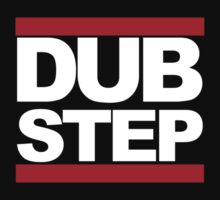 Dubstep - RUN DMC Style White Logo by CalumCJL
