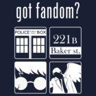 Got Fandom? by rancyd