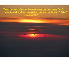 Ps. 30:6 fr Photographic Print