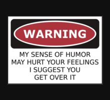Warning Sense of Humor by Nwyvre