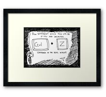 Ctrl Z in the real world Framed Print