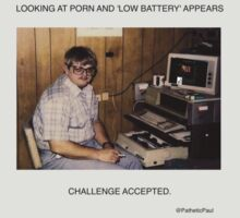 PatheticPaul - Challenge Accepted by PatheticPaul