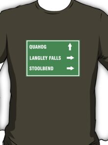 Quahog, Langley Falls and Stoolbend T-Shirt