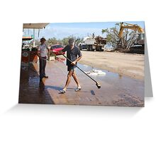 Shop Owners clean up after Cyclone Yasi - Cardwell, North Queensland, Australia Greeting Card