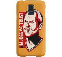 In Joss We Trust | iPhone Case Samsung Galaxy Case/Skin