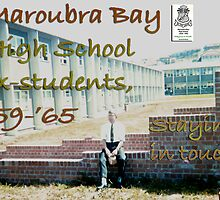 Maroubra Bay High School, 1959-1965 ex-students, staying in touch!  by MrJoop