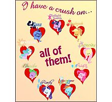 I have a crush on... all of them! - Poster Photographic Print