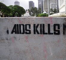 Aids Kills ! by kombizz