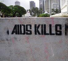 Aids Kills ! by kombizz
