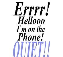 errrr hello i`m on the fone IPHONE CASE by Dee-Karma-Arts