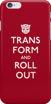 Transform and Roll Out by sofaman