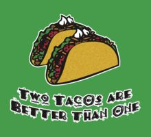 Two Tacos are Better than One by HighDesign