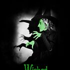 Wicked Witch of the West by Blackwing