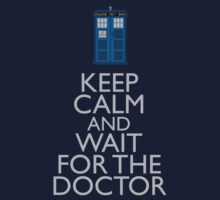 Keep Calm and wait for the Doctor by flaminska