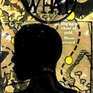 """So WHAT 2 by Belinda """"BillyLee"""" NYE (Printmaker)"""