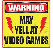 Gamer Warning Photographic Print