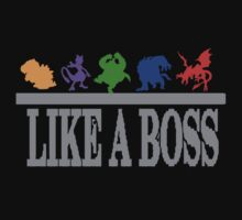 Like A Boss Shirt by jonmelnichenko