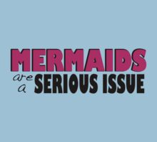 Mermaids Are a Serious Issue by TeddyIchneumon