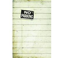 no parking Photographic Print