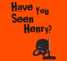 Have You Seen Henry? by LewisColeman