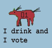 Drink n Vote by crazyhorse