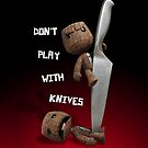 Don't Play with Knives by Carl Revell